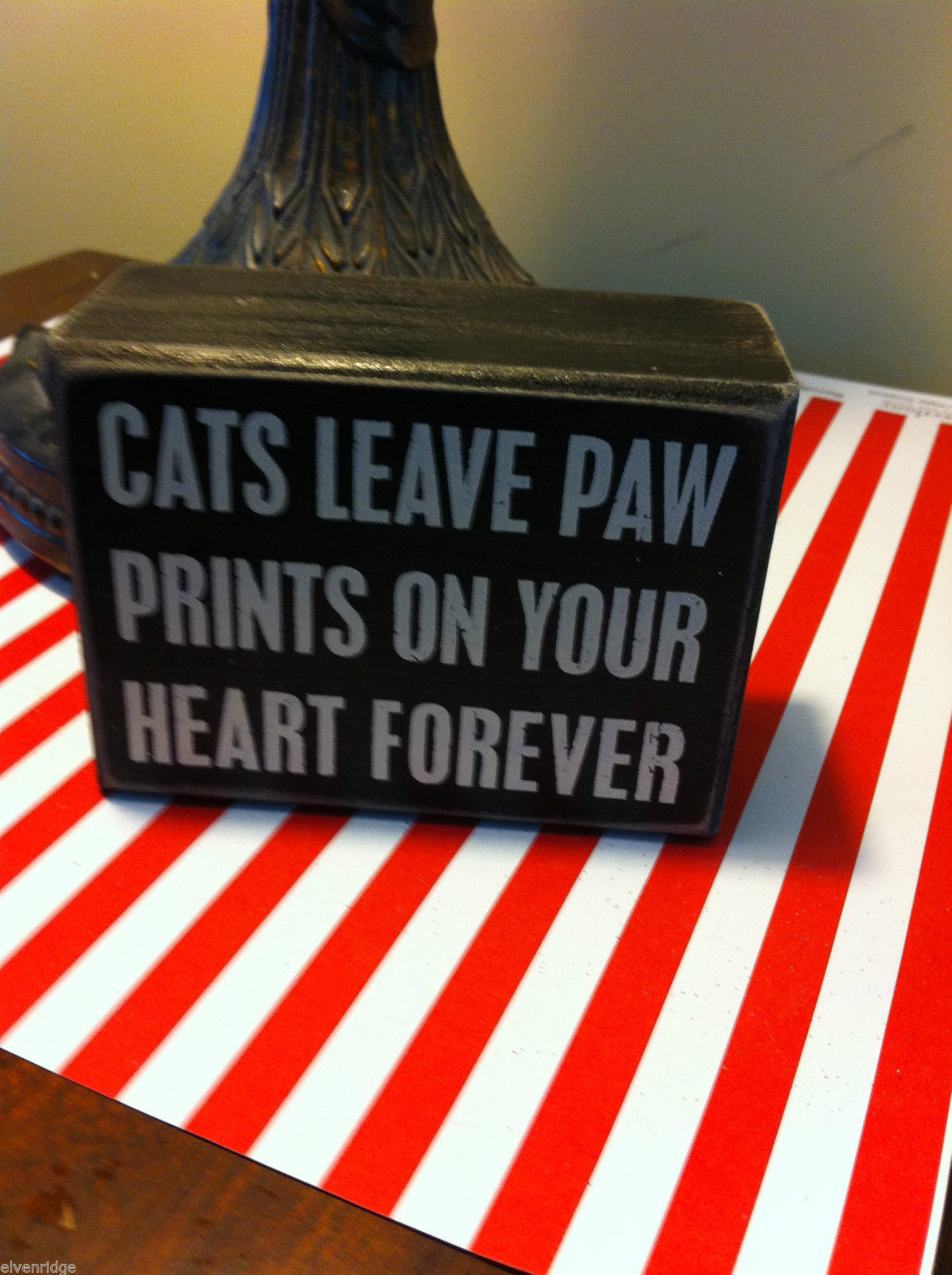 Black Wooden Box Sign Cats leave paw prints on your heart forever