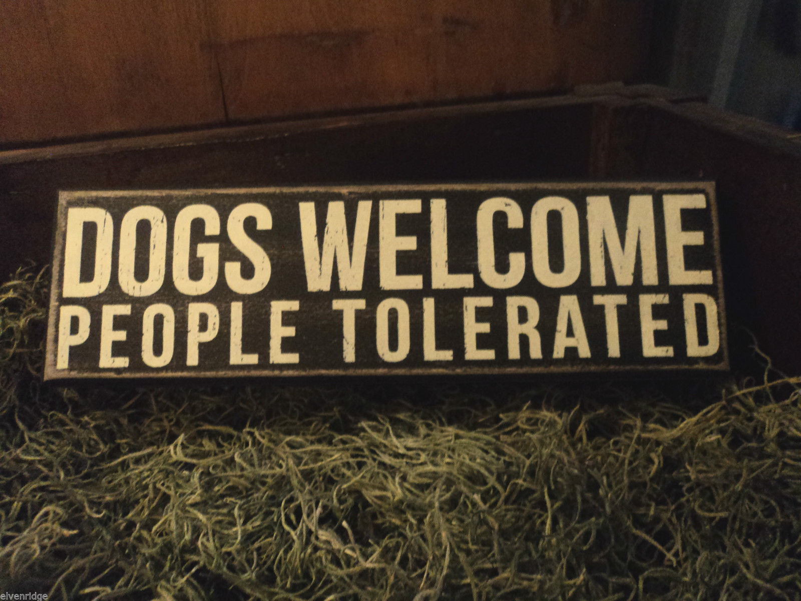 Primary image for Black Wooden Box Sign Dogs welcome people tolerated