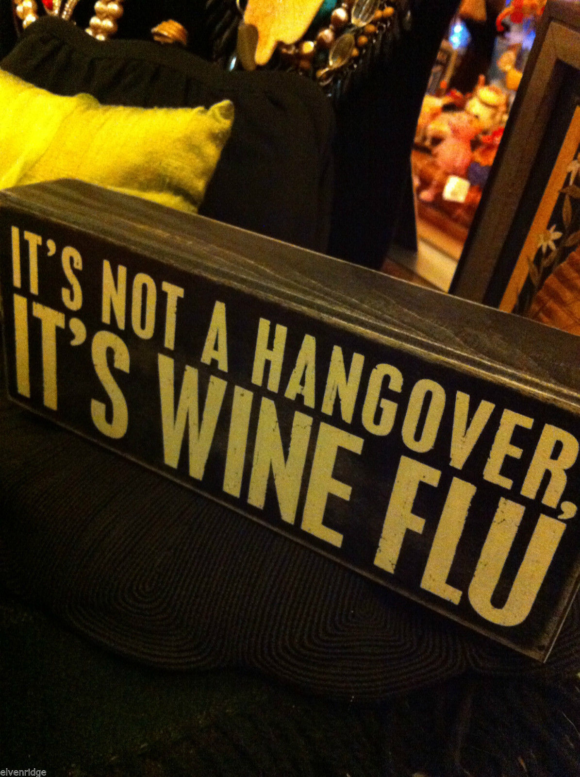 Black Wooden Box Sign It's not a hangover, it's Wine Flu