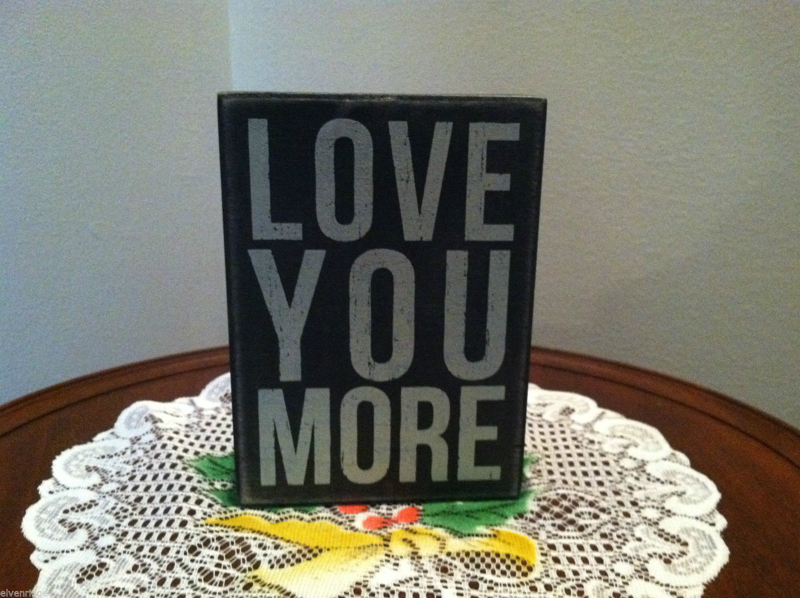 Black Wooden Box Sign Love You More