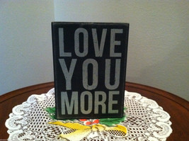 Black Wooden Box Sign Love You More image 1