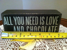 """Black Wooden Box Sign """"All you need is love...and chocolate"""" image 5"""