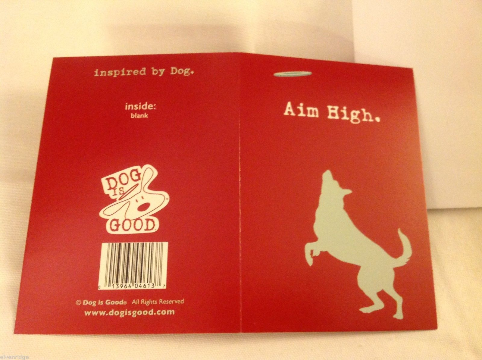 Canine Gift Greeting Card  DOG IS GOOD Aim High