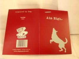 Canine Gift Greeting Card  DOG IS GOOD Aim High image 1