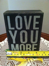 Black Wooden Box Sign Love You More image 6