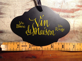 Black sign with lettering Vin deMaison and other writing vintage shape image 3