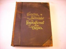 Character Sketches of Romance Fiction and Drama Vol III 1902