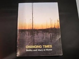 Changing Times Bobby Mary at home Cree 1985 book French