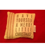 Christmas Pillow Have Yourself a Merry Little Christmas Polyester Fiber - $39.99