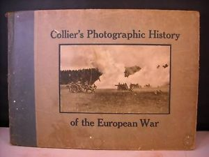 Collier's Photographic History of the European War 1916
