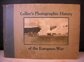Colliers Photographic History of the European War 1916