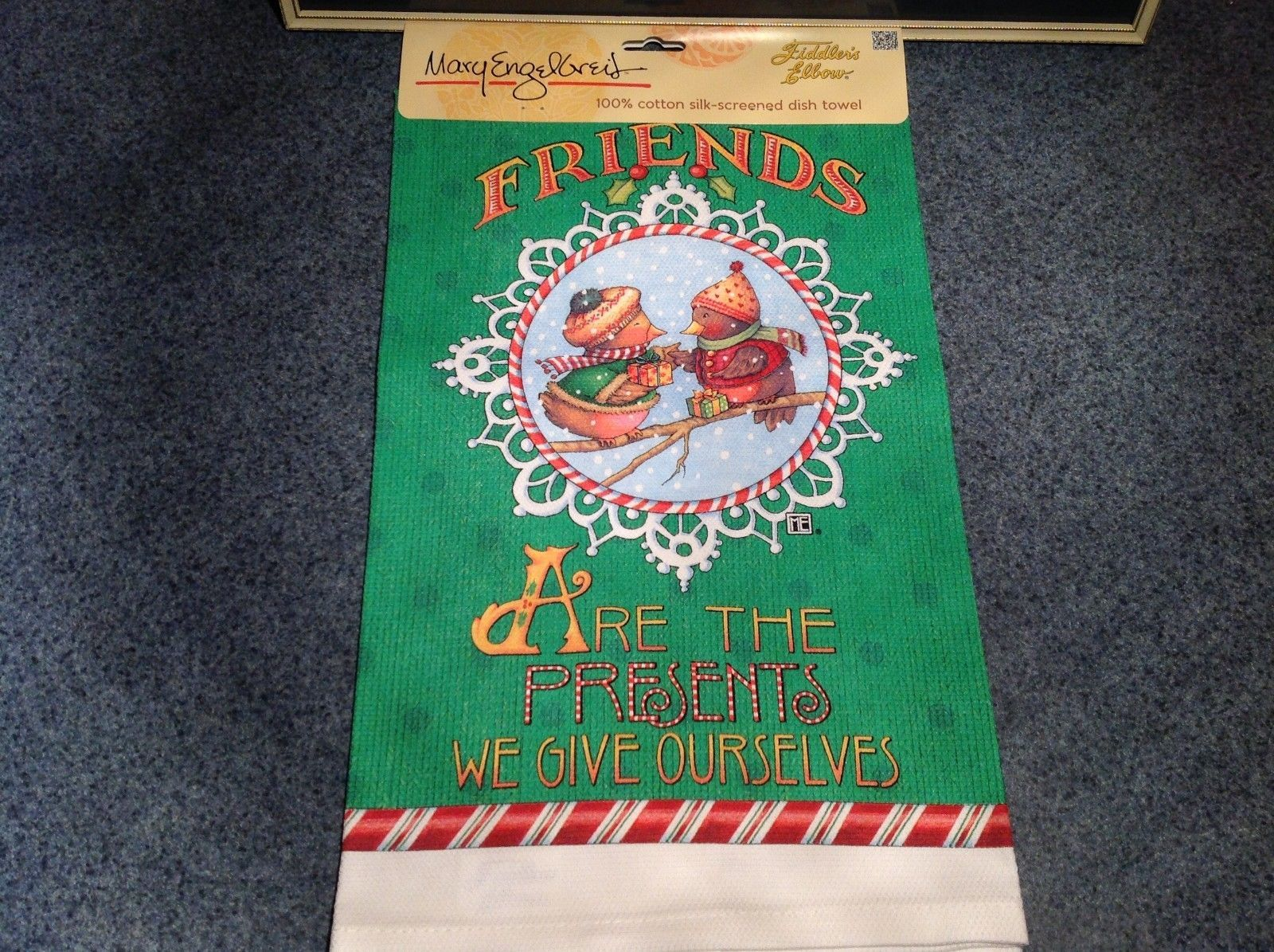 Cotton kitchen Towel Friends are the Presents we Give Ourselves USA made Holiday