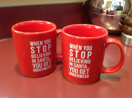 Ceramic Red Coffee Mug When You Stop Believing in Santa You Get Underwear image 4