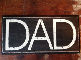 DAD  in White Letters on Black Wooden Tile Sign Magnet