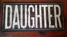 DAUGHER in White Letters on Black Wooden Tile Sign Magnet