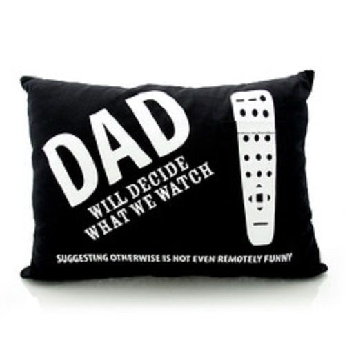 Dad Pillow Father's Day Control of the Remote for TV