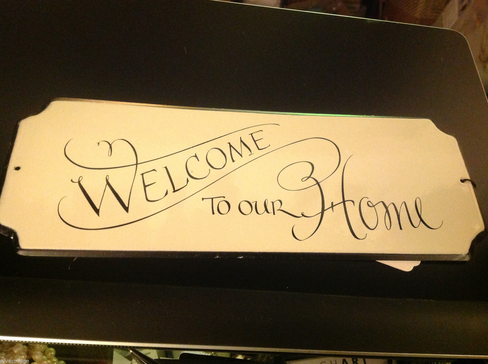 Enameled Sign Welcome to Our Home