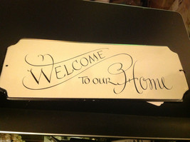 Enameled Sign Welcome to Our Home - $22.51