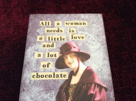 Decorative box sign All A Woman Needs is A Little Love and A Lot of Chocolate image 2