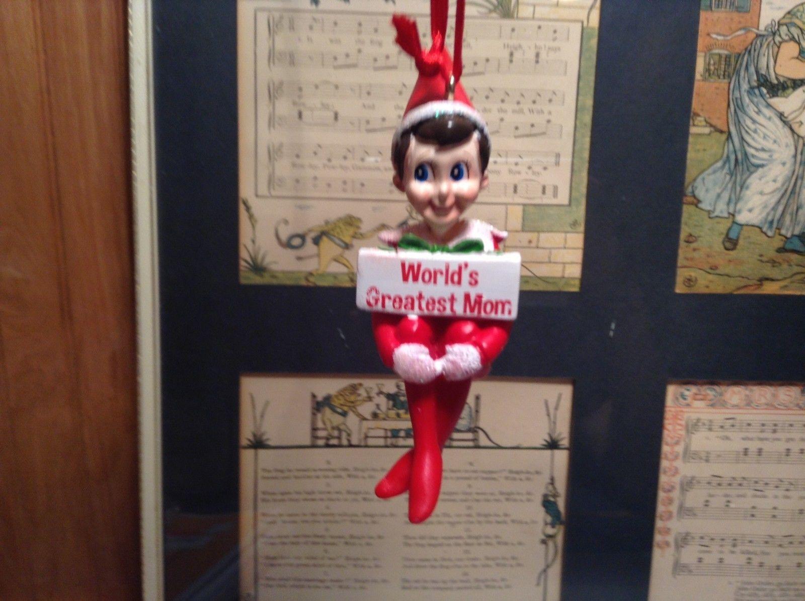 Dept 56 - Elf on the Shelf - World's Greatest Mom banner Christmas Ornament