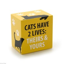 Desk Plaque Sign for cat lovers Cats have 2 lives - Theirs and Yours - $7.43