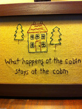 Distressed look new stitchery What happens at the cabin stays at the cabin