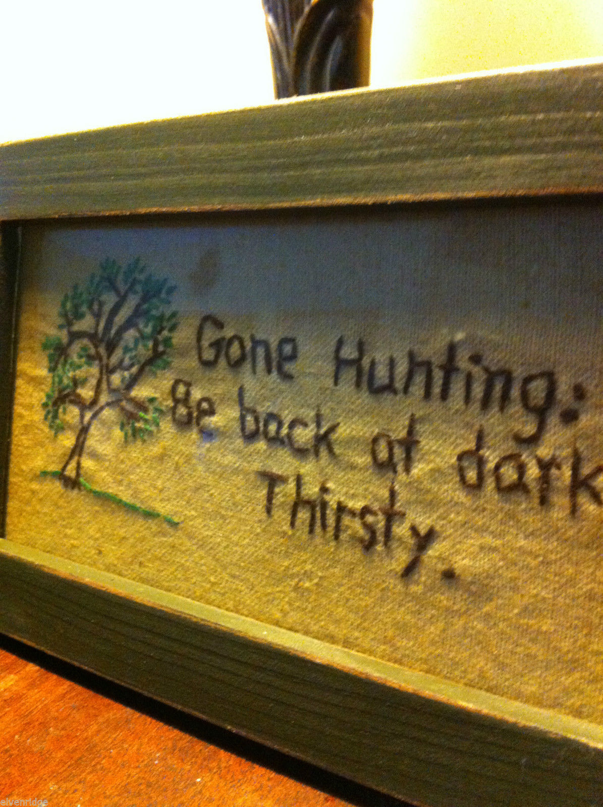 Distressed look new stitchery Gone Hunting Back at Dark - Thirsty whimsical