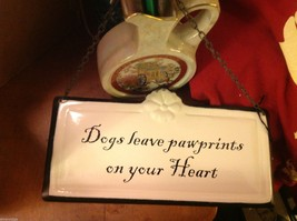 Enameled Sign Dogs Leave paw prints on your heart