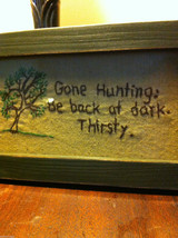 Distressed look new stitchery Gone Hunting Back at Dark - Thirsty whimsical image 2