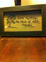 Distressed look new stitchery Gone Hunting Back at Dark - Thirsty whimsical image 5