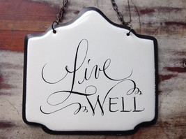 Enameled Metal Sign Live Well with Black Chain Ready to Hang image 3