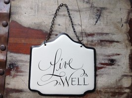 Enameled Metal Sign Live Well with Black Chain Ready to Hang image 2