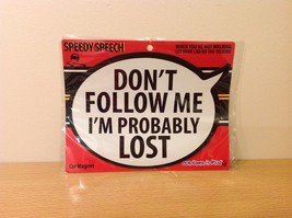 Funny Car magnet  Don't Follow Me I'm Probably Lost