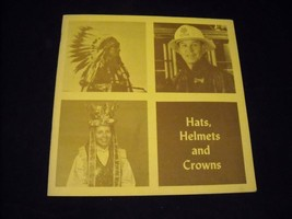Hats Helmets and Crowns Booklet 1970-71 Tom Dickerson