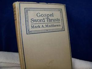 Gospel Sword Thrusts - ca 1924 vintage religious Christian  book