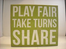 Green Wooden Box Sign Play Fair Take Turns Share Saying image 1