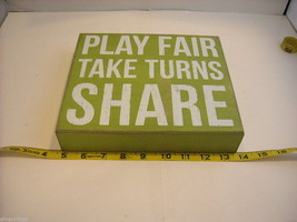 Green Wooden Box Sign Play Fair Take Turns Share Saying image 2