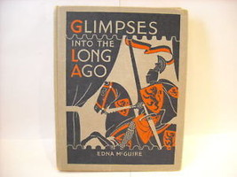Hard Cover Book Glimpses into Long Ago McGuire 1945