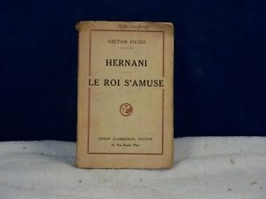 Hernani Le Roi S'amuse published 1930 in French
