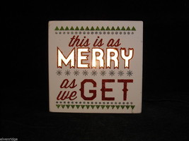 "Lit ""This is as Merry as We Get"" Christmas Sign Home Decoration"