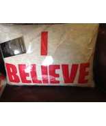 I BELIEVE choice of color and texture pillow by Alexandra Ferguson made ... - $42.75