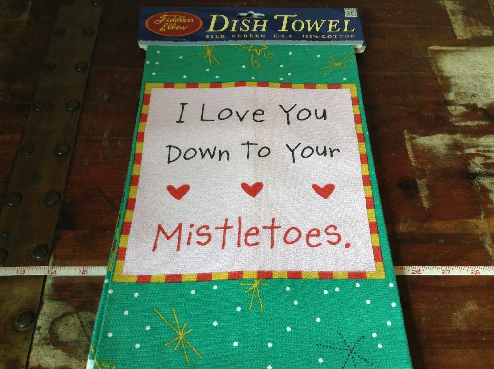 I Love You Down to Your Mistletoes on Fiddlers Elbow Card Dish Towel Made in USA