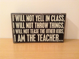 I Will Not Yell In Class I will not throw things I will not tease I am  teacher image 1
