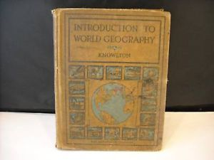 Introduction to World Geography Knowlton 1927 maps