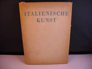 Italienische Kunst Hardcover in German c.1936