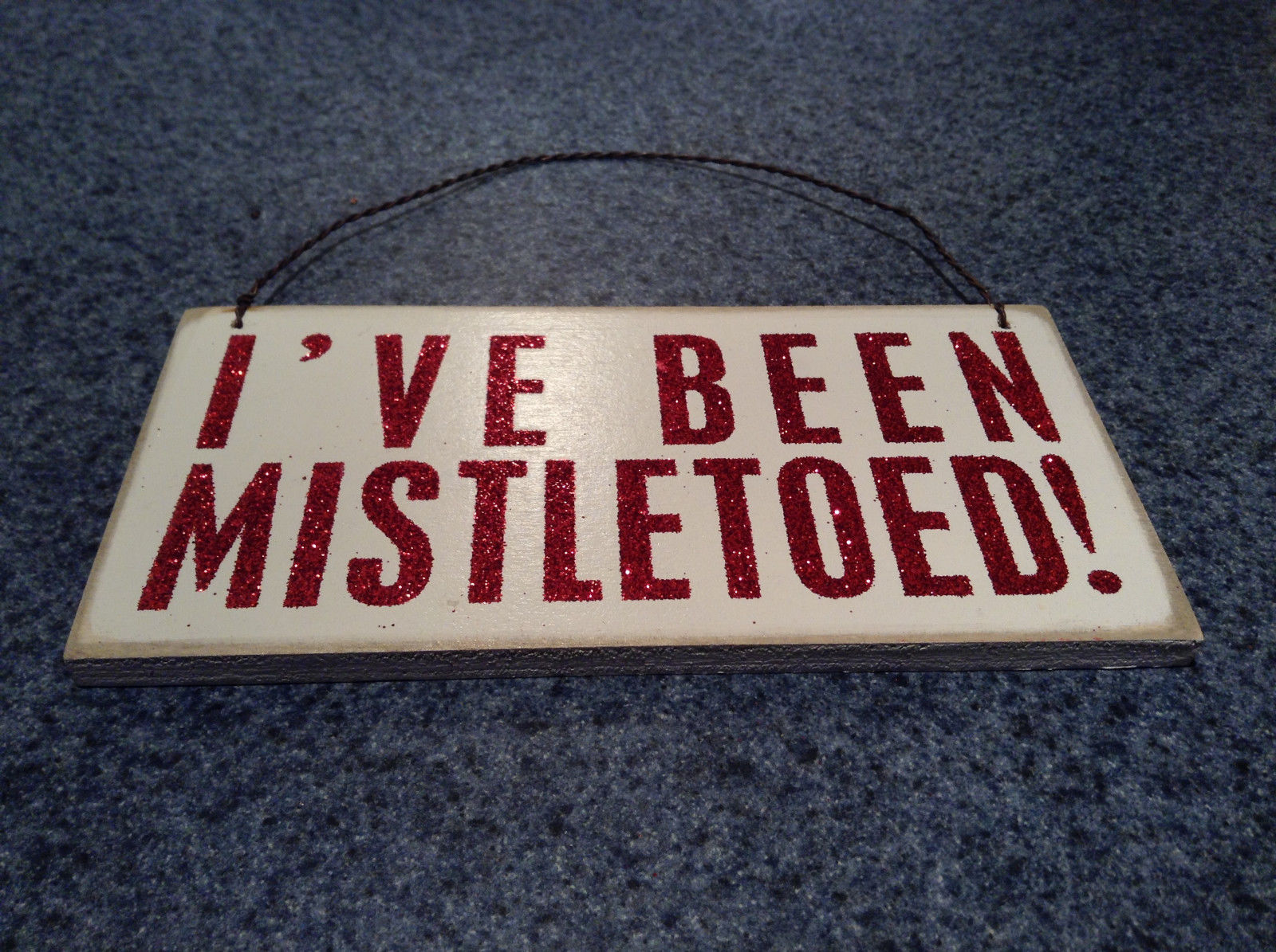 I've Been Mistletoed Wall Red on White Wall Plaque Sign Primitives by Kathy