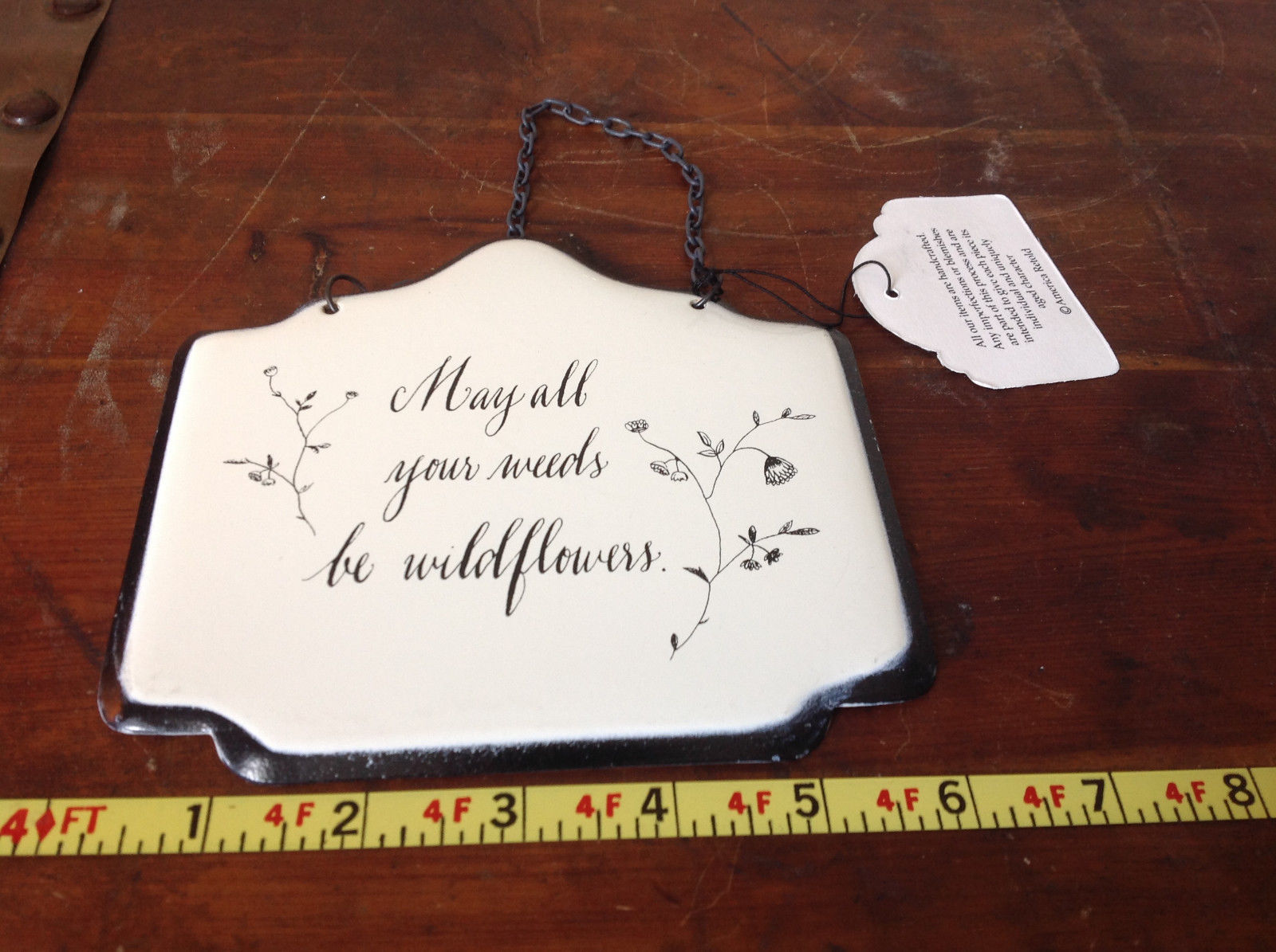 Metal Handcrafted Wall Sign May All Your Weeds Be Wild Flowers
