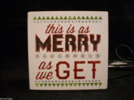 """Lit """"This is as Merry as We Get"""" Christmas Sign Home Decoration image 2"""
