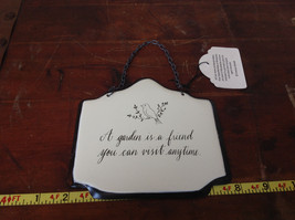 Metal Handcrafted Wall Sign A Garden is a Friend You Can Visit Anytime image 2