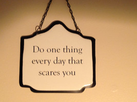 Metal black and white typography sign Do one thing every day that scares you image 2